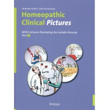 Homeopathic Clinical Pictures (2020 Hardback Edition) Part 2