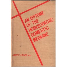 An Epitome of the Homoeopathic Domestic Medicine