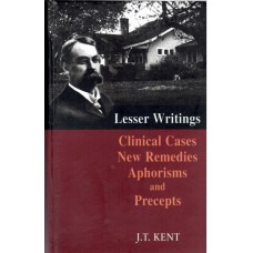 New Remedies, Clinical Cases, Lesser Writings