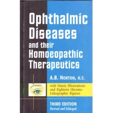 Ophthalmic Diseases & Their Homoeopathic Therapeutics