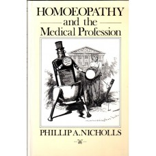 Homoeopathy and the Medical Profession (Secondhand)