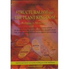 Structuralism and The Plant Kingdom Vol 1 - Monocots