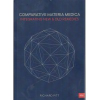 Comparative Materia Medica - Integrating New and Old Remedies