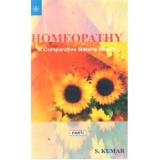 Homeopathy - A Comparative Materia Medica  (Parts 1 and 2)