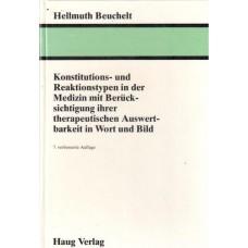 Konstitutions - und Reaktionstypen in der Medizin mit Beruck - Sichtigung ihrer Therapeutischen Auswert - Barkeit in Wort und Bild.
