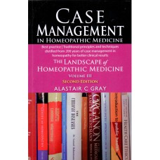 Case Management in Homeopathic Medicine (Second Edition)