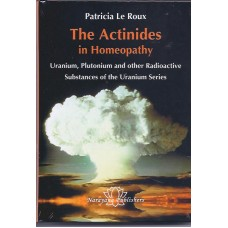 The Actinides in Homeopathy