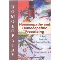 Homoeopathy and Homoeopathic Prescribing