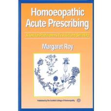Homoeopathic Acute Prescribing