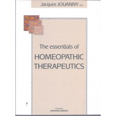 The Essentials of Homeopathic Therapeutics