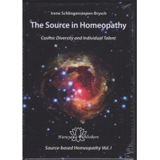 The Source in Homeopathy - Cosmic Diversity and Individual Talent