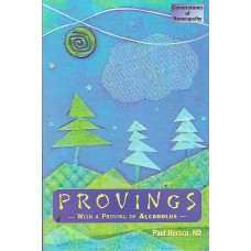 Provings Volume 1  (with a Proving of Alcoholus)
