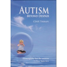 Autism - Beyond Despair: CEASE Therapy