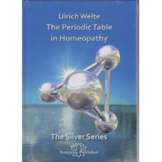 The Periodic Table in Homeopathy - The Silver Series