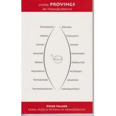 Using Provings in Homoeopathy