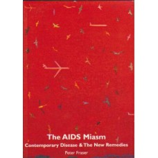 The AIDS Miasm