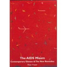 The AIDS Miasm
