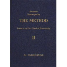 The Method - Lectures on Pure Classical Homeopathy